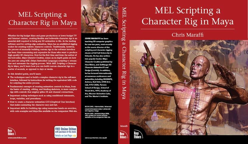 Mel Scripting a Character Rig Book 2008